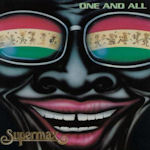 One And All - Supermax