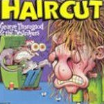 Haircut - {George Thorogood} + the Destroyers