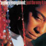 Just The Way It Is - Sydney Youngblood