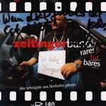 Rares für Bares - Das Schrägste aus 15 Jahren - {Zeltinger} Band