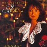 Stille Zeit - Weihnachten mit Gaby Albrecht - Gaby Albrecht