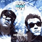 To Blue Horizons - Bad Boys Blue