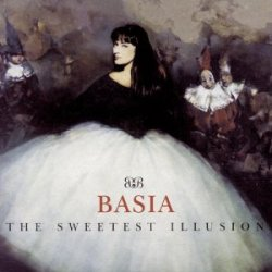 The Sweetest Illusion - Basia