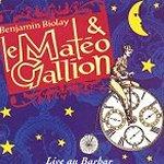 Live au Babar - {Benjamin Biolay} + le Mateo Gallion