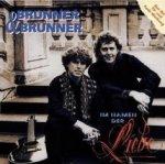 Im Namen der Liebe - Brunner + Brunner