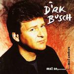Mal so, ... mal anders - Dirk Busch