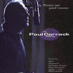 Twenty-One Good Reasons - The Paul Carrack Collection - Paul Carrack