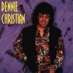Dennie Christian - Dennie Christian