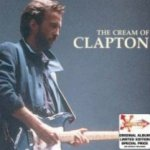 The Cream Of Eric Clapton - Eric Clapton