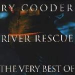 River Rescue - The Very Best Of Ry Cooder - Ry Cooder