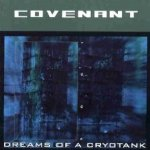 Dreams Of A Cryotank - Covenant