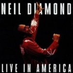 Live In America - Neil Diamond