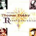 The Best Of Thomas Dolby - Retrospectacle - Thomas Dolby