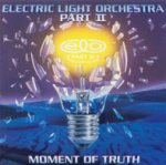 Moment Of Truth - Electric Light Orchestra Part II