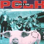 Wir sind das Polk - Erich und das Polk