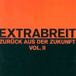 Zurück aus der Zukunft Vol. II - Extrabreit