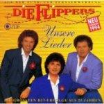 Unsere Lieder - Flippers