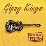 Greatest Hits - Gipsy Kings