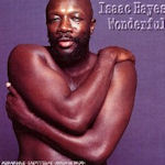 Wonderful - Isaac Hayes