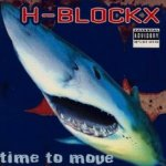 Time To Move - H-Blockx