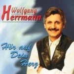 Hör auf dein Herz - Wolfgang Herrmann