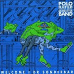 Welcome i dr Sonderbar - {Polo Hofer} + die SchmetterBand