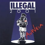 Auweia - Illegal 2001