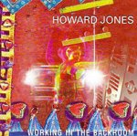 Working In The Backroom - Howard Jones