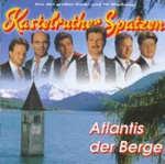 Atlantis der Berge - Kastelruther Spatzen