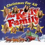 Christmas For All - Kelly Family