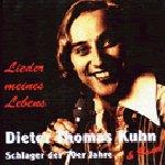 Lieder meines Lebens - {Dieter Thomas Kuhn} + Band