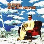 Kunze: Macht Musik - Heinz Rudolf Kunze
