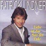 Liebe ist das Salz der Erde - Patrick Lindner