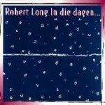 In die dagen - Robert Long