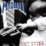 Set It Off - Madball