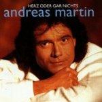 Herz oder gar nichts - Andreas Martin