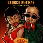 Do Something - George McCrae