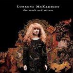 The Mask And Mirror - Loreena McKennitt
