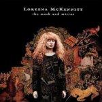 The Mask And Mirror - Loreena McKennitt