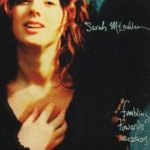Fumbling Towards Ecstasy - Sarah McLachlan