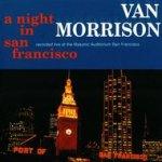 A Night In San Francisco - Van Morrison