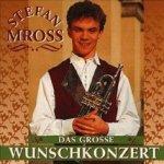 Das große Wunschkonzert - Stefan Mross
