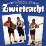 Münchner Zwietracht - Münchner Zwietracht