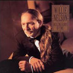 Healing Hands Of Time - Willie Nelson