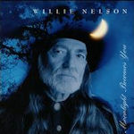 Moonlight Becomes You - Willie Nelson
