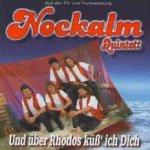 Und über Rhodos küss ich Dich - Nockalm Quintett