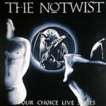 Your Choice Live Series - Notwist