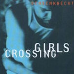 Girls Crossing - Ochsenknecht