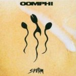 Sperm - Oomph!