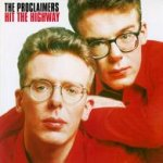 Hit The Highway - Proclaimers